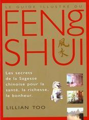 Le guide illustre du feng shui - Intérieur - Format classique