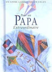 Pour un papa extraordinaire - Intérieur - Format classique