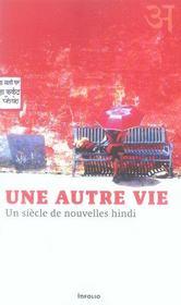 Une autre vie ; nouvelles hindi - Intérieur - Format classique