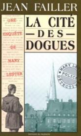 MARY LESTER T.8 ; la cité des dogues - Couverture - Format classique