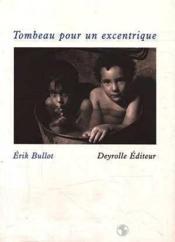 Tombeau Pour Un Excentrique - Couverture - Format classique