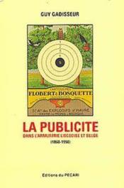 La publicité dans l'armurerie liégeoise et belge - Couverture - Format classique