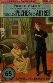 Les Millions D'Outre-Mer. Tome 2 : Pour Les Peches Des Autres. Collection Le Livre Populaire N° 14. - Couverture - Format classique