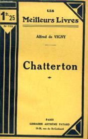 Chatterton. Collection : Les Meilleurs Livres N° 115. - Couverture - Format classique