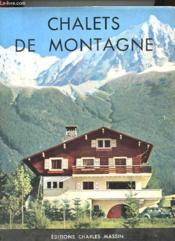Chalets De Montagne - Couverture - Format classique