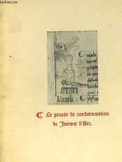 Le Proces De Condamnation De Jeanne D'Arc - Couverture - Format classique