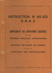 Instruction N°65-103 -R-B-K-S Du 20/12/1965 - Couverture - Format classique