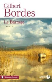Vente  Le barrage  - Gilbert Bordes