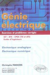 Genie Electrique Exercices Et Problemes Corriges Electronique Analogique Et Numerique Iut Bts Cpge - Intérieur - Format classique