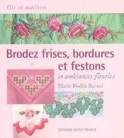 Brodez frises, bordures et festons - Intérieur - Format classique