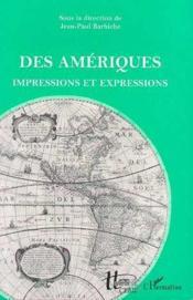 Des Ameriques Impressions Et Expressions - Couverture - Format classique