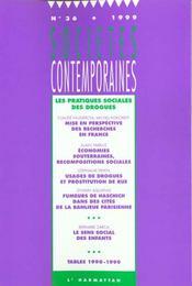 Societes Contemporaines N.36 ; Les Pratiques Sociales Des Drogues - Intérieur - Format classique