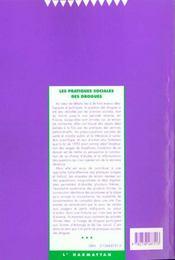 Societes Contemporaines N.36 ; Les Pratiques Sociales Des Drogues - 4ème de couverture - Format classique