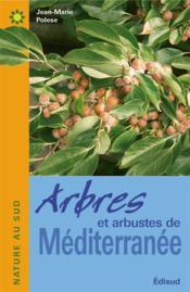 Arbres et arbustes de méditerranée - Couverture - Format classique