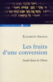 Les fruits d'une conversion - Couverture - Format classique