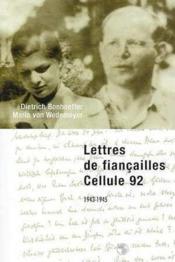 Lettres De Fiancailles, Cellule 92 - Couverture - Format classique