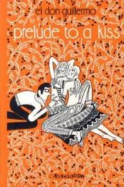 Prelude to a kiss - Couverture - Format classique