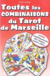 Toutes Les Combinaisons Du Tarot De Marseille - Intérieur - Format classique