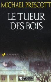 Le Tueur Des Bois - Intérieur - Format classique