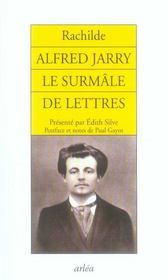 Alfred jarry le surmâle de lettres - Intérieur - Format classique