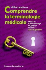 Comprendre La Terminologie Medicale - Couverture - Format classique