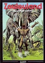 Zoulouland t.9 ; le grand éléphant - Intérieur - Format classique