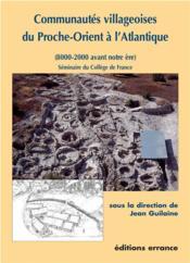 Communautes villageoises du proche-orient a l'atlantique - Couverture - Format classique