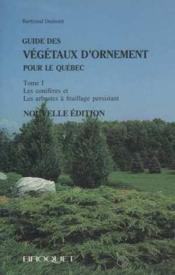 Guide Des Vegetaux Ornement T1  - Dumont Bertrand