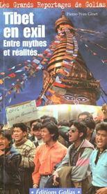 Tibet En Exil ; Entre Mythes Et Realites - Intérieur - Format classique