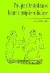 Poetique d'aristophane et langue d'euripide en dialogue - Intérieur - Format classique
