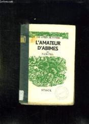 L Amateur D Abimes. - Couverture - Format classique