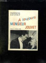 A Toujours Monsieur Jouvet. - Couverture - Format classique