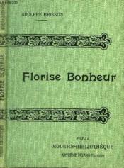 Florise Bonheur. - Couverture - Format classique