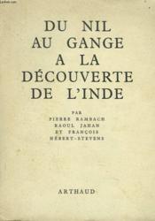 Du Nil Au Gange A La Decouverte De L'Inde - Couverture - Format classique