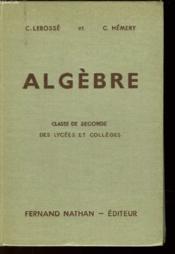 Algebre - Classe De 2° Des Lycees Et Colleges - Couverture - Format classique