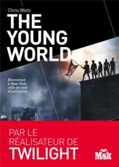 Vente livre :  The young world  - Chris Weitz