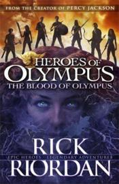 Vente livre :  THE BLOOD OF OLYMPUS - HEROES OF OLYMPUS: BOOK 5  - Rick Riordan