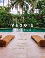 Vente  Veggie hotels ; the joy of vegitarian vacations  - Collectif - Thevenon Bruno