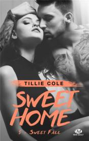 Vente  Sweet home T.3 ; sweet fall  - Tillie Cole