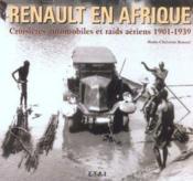 Renault En Afrique 1901-1939 - Couverture - Format classique
