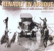 Renault En Afrique 1901-1939 - Intérieur - Format classique
