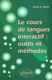 Le Cours De Langues Interactif Outils Et Methode - Intérieur - Format classique