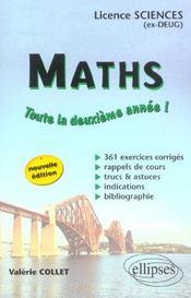 Maths Toute La Deuxieme Annee Licence Sciences (Ex-Deug) 361 Exercices Corriges Nouvelle Edition - Intérieur - Format classique