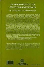 La Privatisation Des Telecommunications ; Le Cas Des Pays En Developpement - 4ème de couverture - Format classique