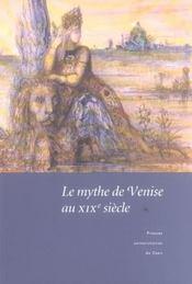 Le Mythe De Venise Au Xixe Siecle. Debats Historiographiques Et Repre Sentations Litteraires - Intérieur - Format classique