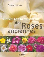 Nouvelle Encyclopedie Des Roses Anciennes - Intérieur - Format classique