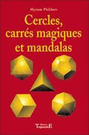 Cercles. Carres Magique. Mandalas - Couverture - Format classique