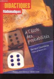 A L'Ecole Des Probabilites - Couverture - Format classique