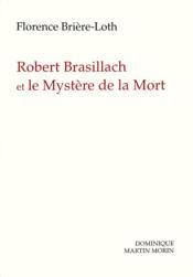 Robert brasillach et le mystere de la mort - Couverture - Format classique