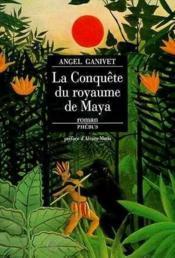 La conquete du royaume de maya - Couverture - Format classique